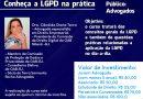 Curso Online Conheça a LGPD na prática – 14, 16 e 18 de Dezembro